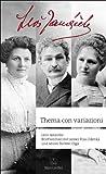 Leos Janacek: Thema con variazioni: briefwechsel mit seiner frau Zdenka und seiner tochter Olga.