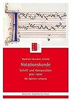 Notationskunde : Schrift und Komposition…