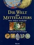 Bartlett, Robert: Die Welt des Mittelalters. Kunst, Religion, Gesellschaft.