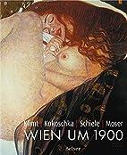 Klimt - Kokoschka - Schiele - Moser by Erich…