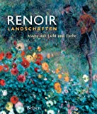 Colin B. Bailey: Renoir Landschaften