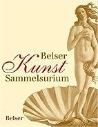 Belser Kunst Sammelsurium by Hajo…