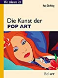 Hajo Düchting: Die Kunst der Pop Art