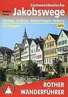 Südwestdeutsche Jakobswege: Von Würzburg…