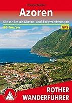 Azoren: Die schönsten Küsten- und…