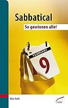 Sabbatical : so gewinnen alle by Elke Pohl