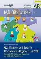 Qualifikation und Beruf in Deutschlands…