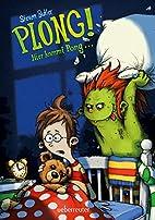 PLONG! Hier kommt Pong ... by Steven Butler
