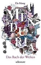 Menduria: Das Buch der Welten by Ela Mang