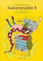 Kastanienallee 8: Annas Geheimnis by Andrea…