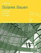 Im Detail: Solares Bauen : Strategien,…