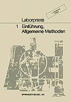 Laborpraxis 1: Einführung. Allgemeine…