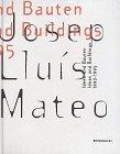 Mateo, Josep Lluis: Ideen und Gebäude / Ideas and Buildings 1992-95 (German and English Edition)