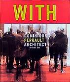 Dominique Perrault by Dominique Perrault
