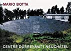 Mario Botta--Centre Durrenmatt, Neuchatel by…