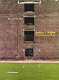 Kahn, Louis I.: Louis I. Kahn: The Idea of Order
