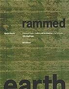 Rammed Earth by Otto Kapfinger