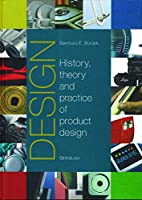 Design: History, Theory and Practice of…