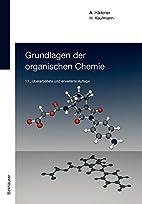 Grundlagen der organischen Chemie by Alfons…