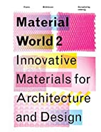 Material World 2: Innovative Materials for…