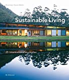 Gauzin-Muller, Dominique: Sustainable Living: 25 International Examples