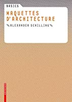Basics Maquettes d'architecture (French…