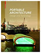 Portable Architecture: Design and Technology…