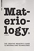 Materiology : the creative industry's guide…