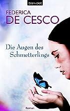 Die Augen des Schmetterlings: Roman by…