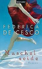 Muschelseide by Federica de Cesco