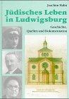 Jüdisches Leben in Ludwigsburg, Geschichte,…