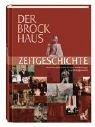 Der Brockhaus Zeitgeschichte. Vom Vorabend…