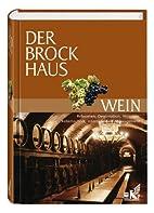 Der Brockhaus. Wein by Christa Hanten