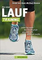Das neue Lauf-Training by Michael Reusse…