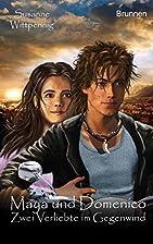 Maya und Domenico 07: Zwei Verliebte im…