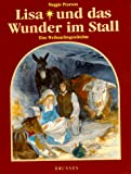 Pierson, Maggie: Lisa und das Wunder im Stall. Eine Weihnachtsgeschichte.