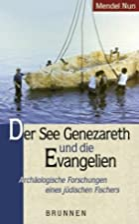 Der See Genezareth und die Evangelien.…
