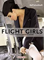 Flight Girls: Your Personal Service on Board…