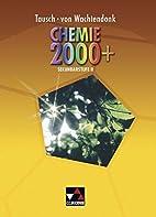 Chemie 2000 Gesamtband by Unknown
