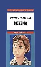 Peter Härtling, Bozena