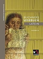 Bamberger Bibliothek / Buchners Lesebuch…