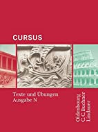 Cursus N: Cursus - Ausgabe N. Texte und…