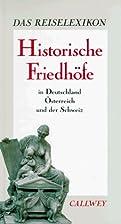 Historische Friedhöfe in Deutschland,…