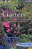 Clark, Ronald: Gärten.