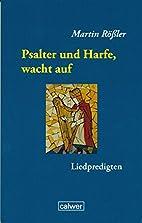 Psalter und Harfe, wacht auf by Martin…
