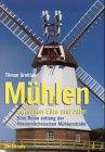 Mühlen zwischen Elbe und Aller by Tilman…