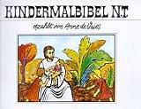 Anne de Vries: Kindermalbibel Neues Testament