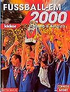 Fußball-EM 2000, Holland & Belgien by Sven…
