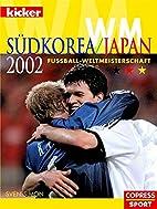 Fußball-WM 2002 Südkorea/Japan by…