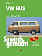 VW Bus 5/79 bis 9/82 by Hans-Rüdiger Etzold